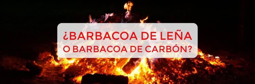 Barbacoa de leña vs barbacoa de carbon 1024x341 - Barbacoa de leña, Sabor y calidad fundamental