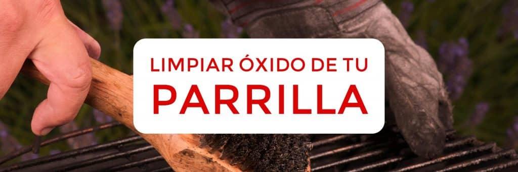 Como Limpiar el Oxido de tu Parrilla 1024x341 - Parrillas Barbacoa, Limpieza Mantenimiento y Consejos!