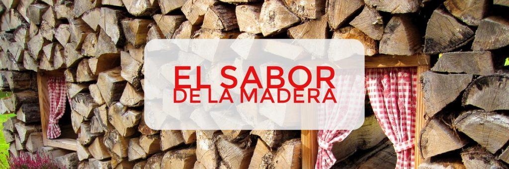 El sabor a madera en tu mesa 1024x341 - Barbacoa de leña, Sabor y calidad fundamental