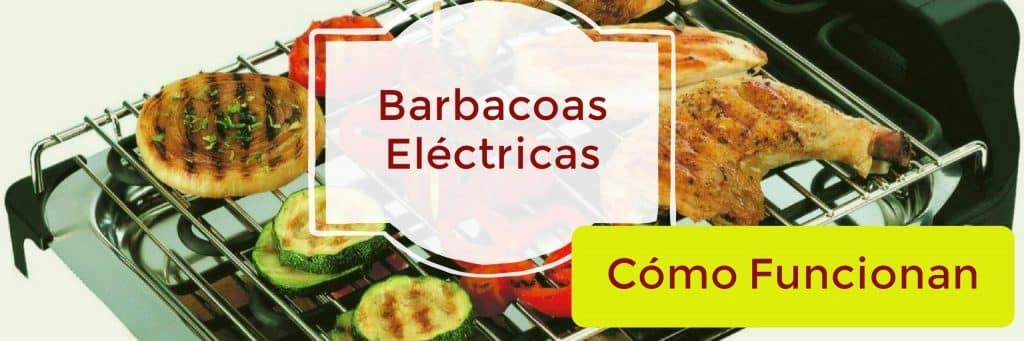 como funciona una barbacoa electrica 1024x341 - Barbacoa eléctrica... Compara y Come sano desde ya