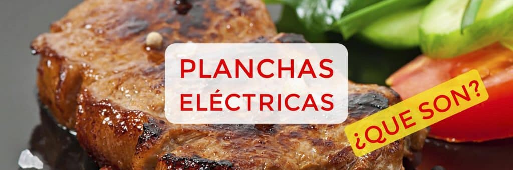 que es una plancha electrica 1024x341 - Plancha eléctrica, cocina sano en cualquier parte