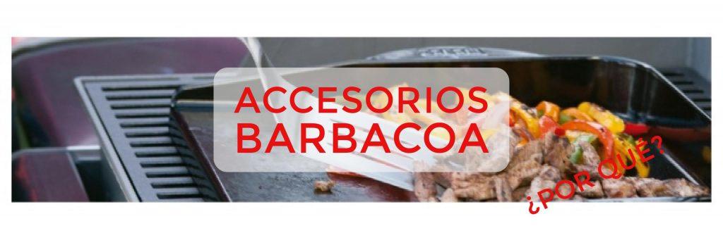 son necesarios accesorios barbacoa 1024x341 - Los accesorios perfectos para el Rey de las Barbacoas